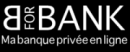 B FOR BANK MA BANQUE PRIVÉE EN LIGNE