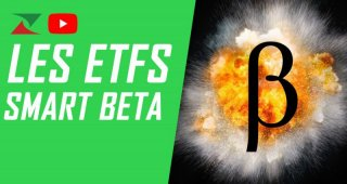 Les ETF Smart Beta