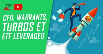 CFD, warrants, turbos et ETF leveraged